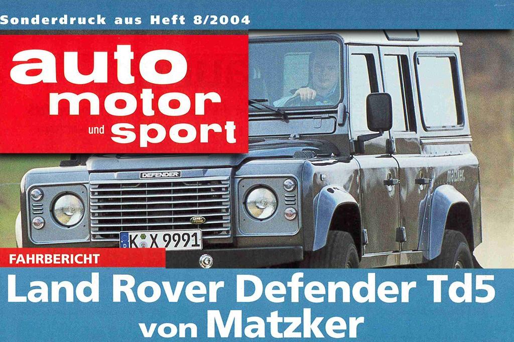 AUTO MOTOR UND SPORT Sonderdruck: Land Rover Defender Td5 von Matzker