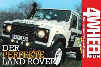 4WEEL FUN Sonderdruck: Der perfekte Land Rover