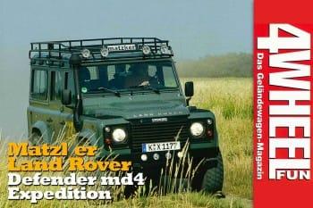 4WEEL FUN Sonderdruck: Matzker Land Rover Defender md4 Expedition
